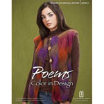 Twelve self-shading sweater, accessory and stuffed animal projects to knit and crochet in Poems.